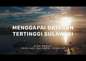 Ekspedisi Atap Negeri Gunung Latimojong Sulawesi Selatan 1