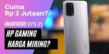Video: SmartGuide Episode 21: Smartphone Gaming Murah, Harga Mulai Rp2 Jutaan!